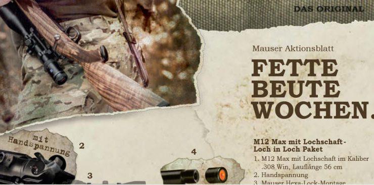 Mauser – Fette Beute Wochen